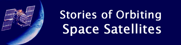 Stories of Orbiting Space Satellites